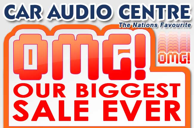 OMG Biggest Sale ever at Car Audio Centre